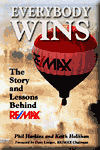 EveryBody Wins -The Story and Lessons Behind RE/MAX